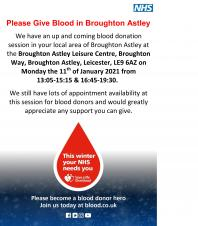 We have an up and coming blood donation session in your local area at the Broughton Astley Leisure Centre LE9 6AZ on Monday 11th January 2021 from 13:05-15:15 & 16:45-19:30. We still have lots of appointments available at this session for blood donors and